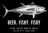Beer Fishy Fishy Sweatshirt - Fish Tales, Ocean City, MD's best waterfront restaurant and bar.  Coastal Apparel relaxed for the best of beach lovers.