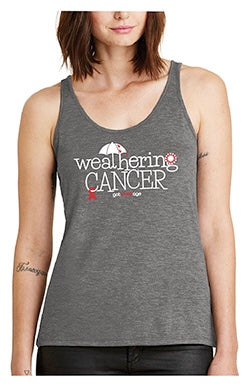 """Weathering Cancer"" Ladies Tank Top - Benefiting Crystal Harper's LLS Woman of the Year Campaign"