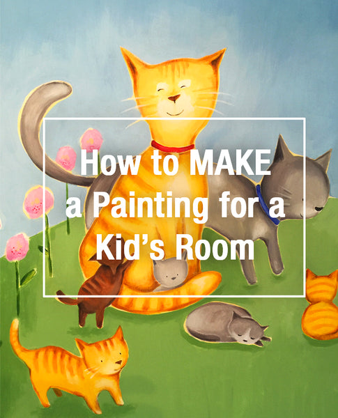 Blog Title Image: How to Make a Painting for a Kid's Room - ArtResin.com