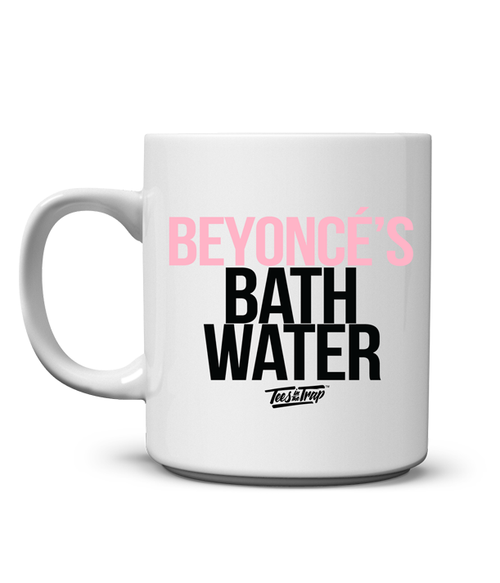 Beyoncé's Bath Water Mug
