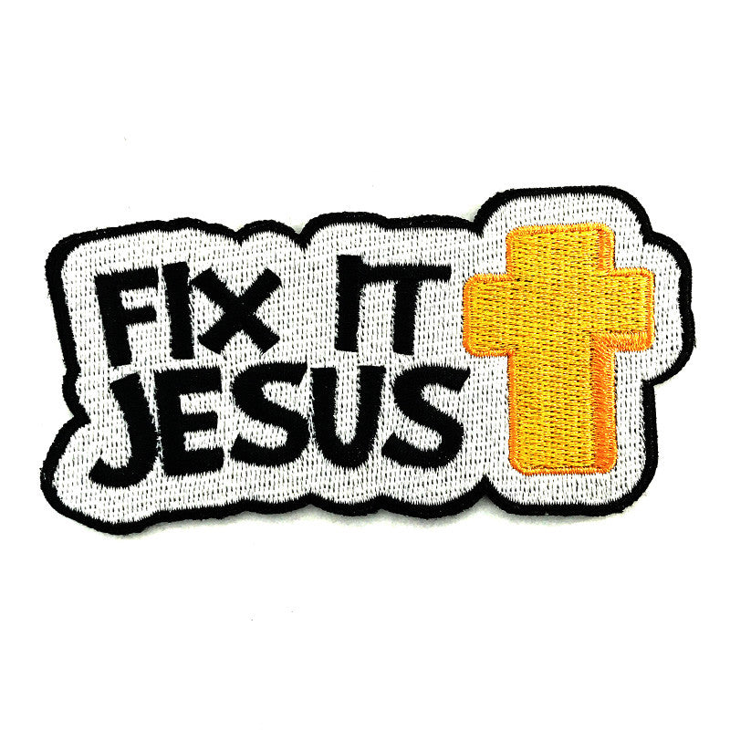 Fix It Jesus Patch