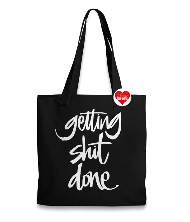 Getting Shit Done Tote