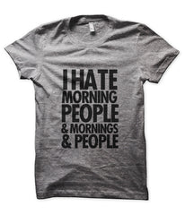 I Hate Morning People & Mornings & People