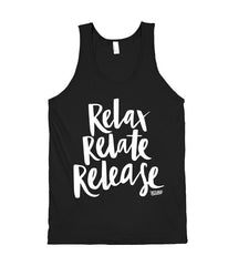 Relax, Relate, Release Tank