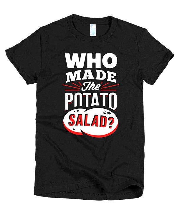 Who Made the Potato Salad