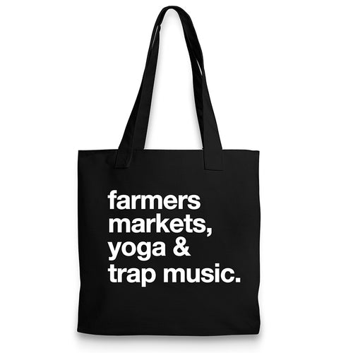 Farmers Markets, Yoga & Trap Music Tote