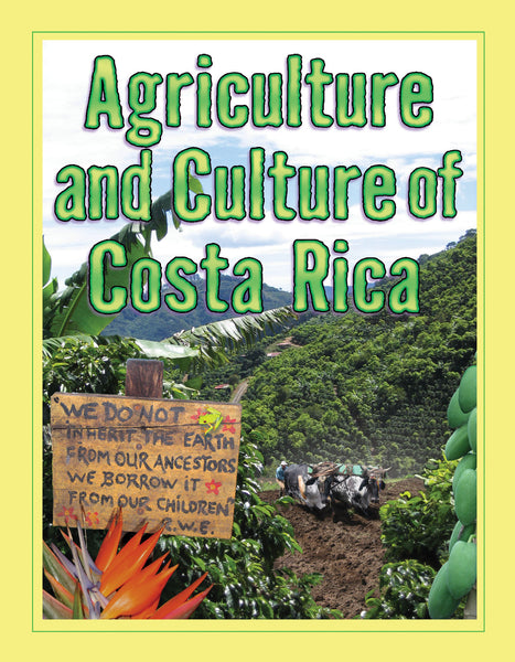 Agriculture and Culture of Costa Rica