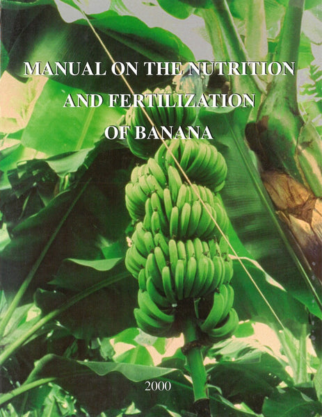 Manual on the Nutrition and Fertilization of Banana