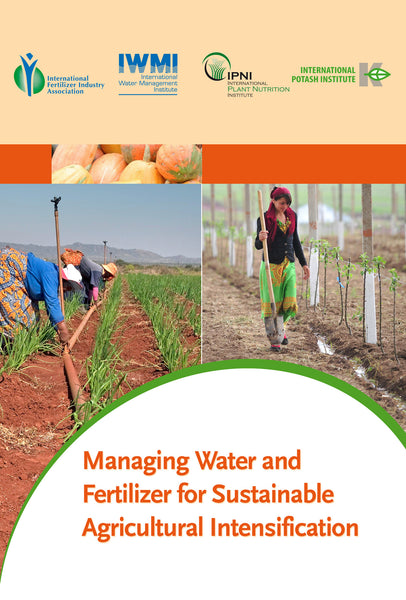 Managing Water and Fertilizer for Sustainable Agricultural Intensification