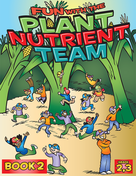 Fun with the Plant Nutrient Team - Book 2