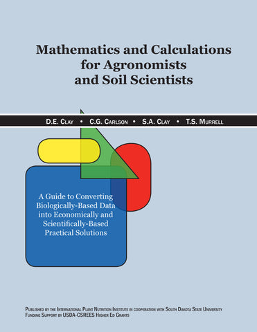 Mathematics and Calculations for Agronomists and Soil Scientists (U.S./Imperial)