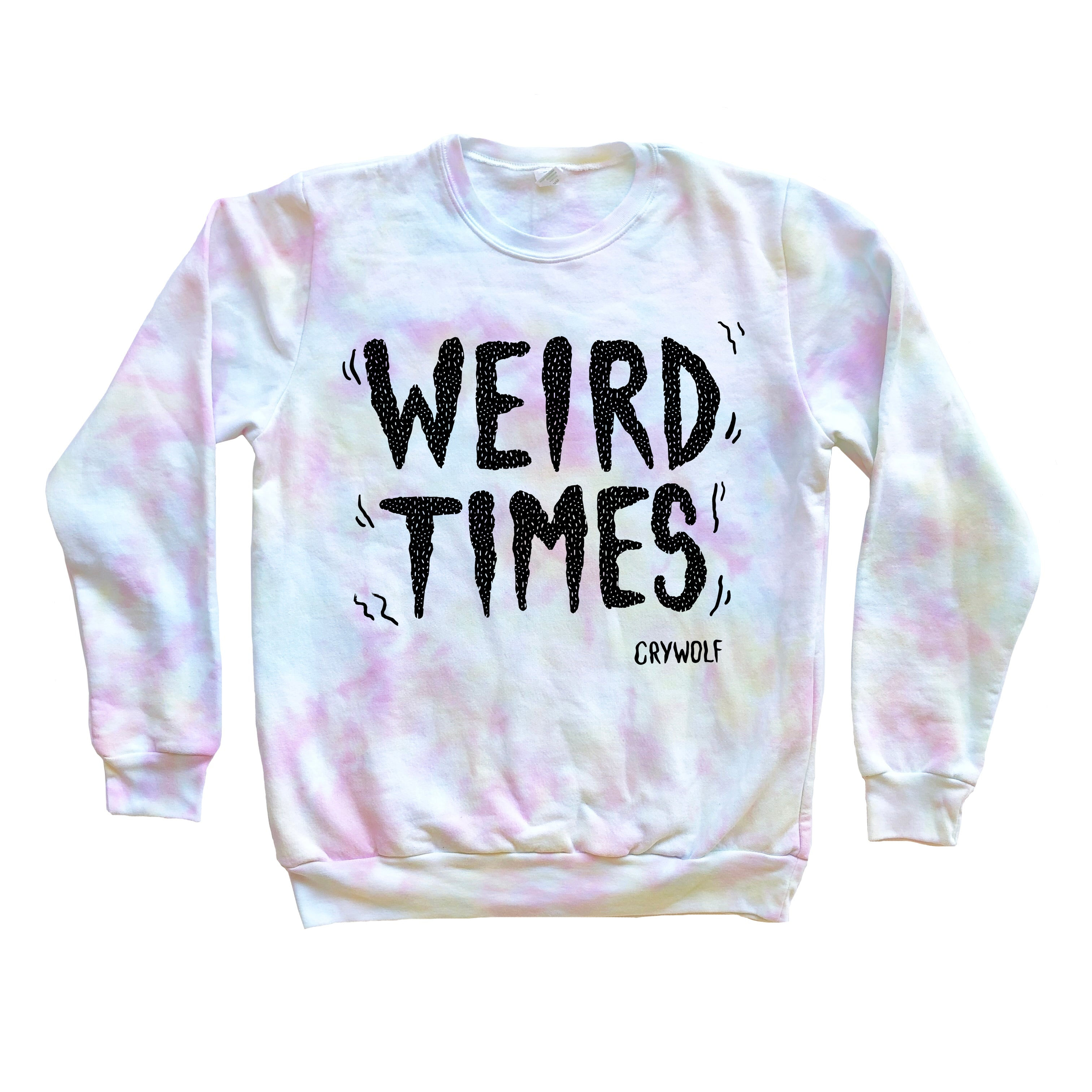 Weird Times Sweatshirt