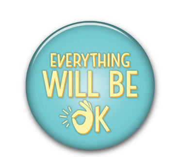 "Everything OK 1.25"" button"
