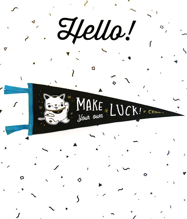 Make Your Own Luck Maneki Pennant