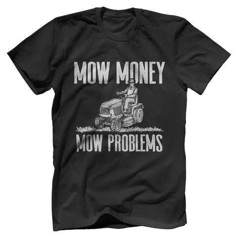 Mow Money Mo Problems