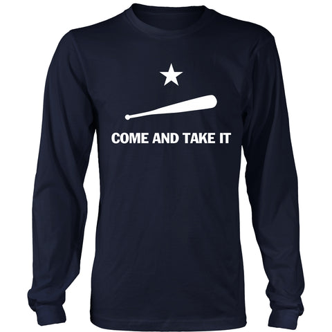 Come And Take It- Baseball