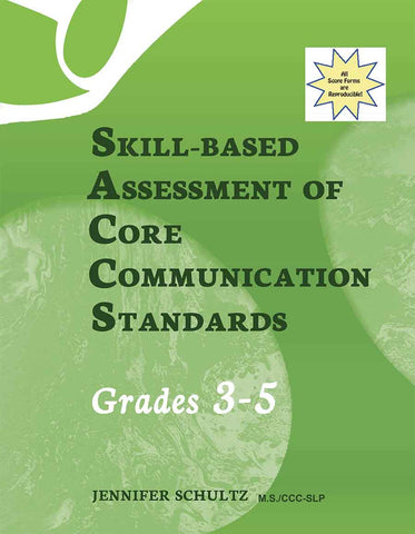 Skill-Based Assessment of Core Communication Standards:  Grades 3-5