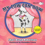 My Cow Can Bow