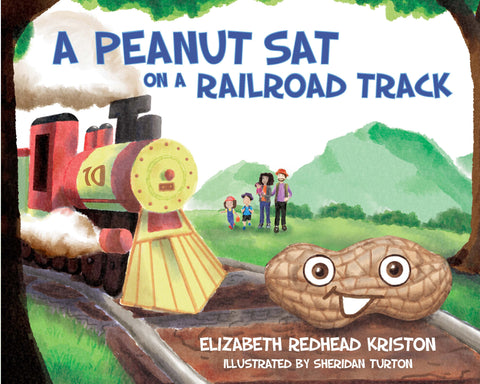 A Peanut Sat on a Railroad Track