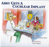 Abby Gets a Cochlear Implant