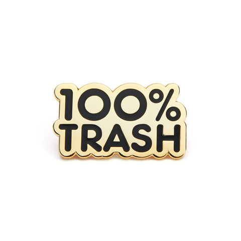 100% Trash Black Pin