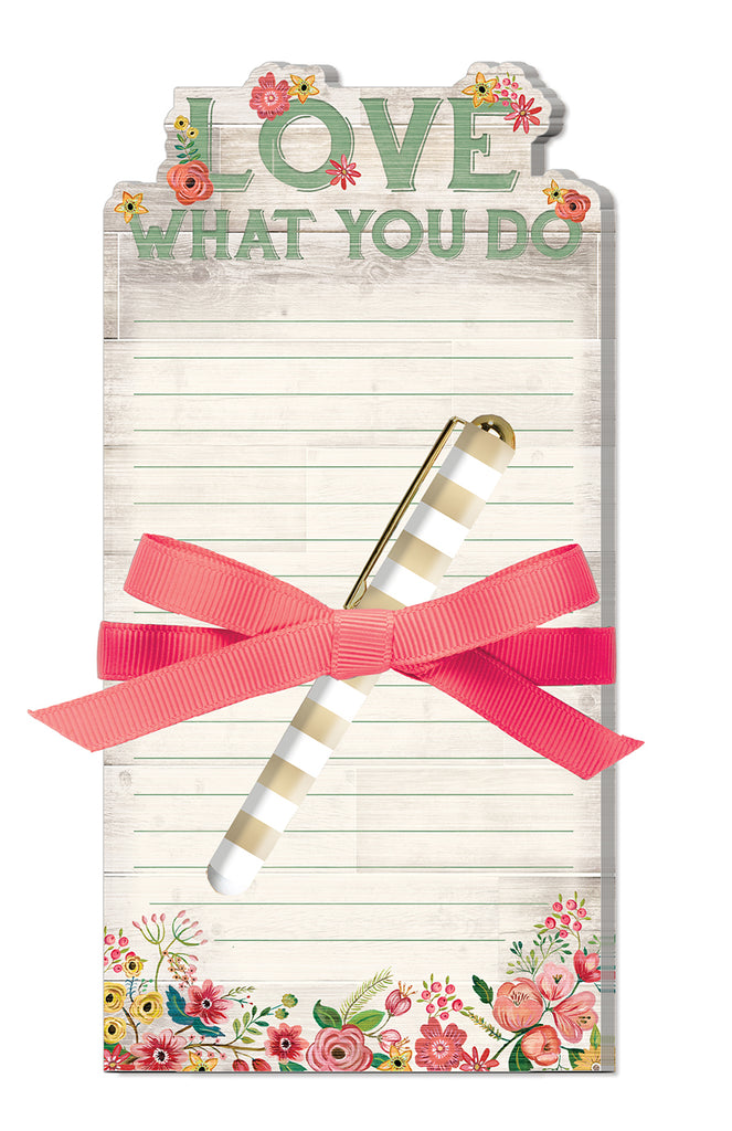 Notepad With Pen- Love What You Do