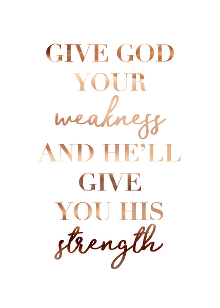 Print- He'll Give You His Strength