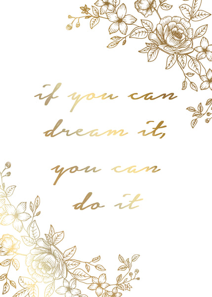 Print- Dream it Do it