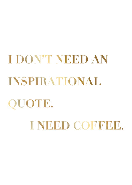 Print- Need Coffee