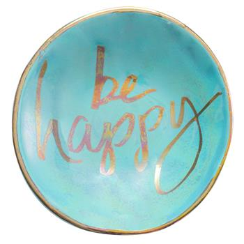 Jewelry Dish- Be Happy