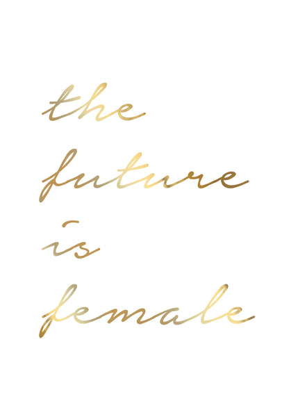 Print- Future is Female