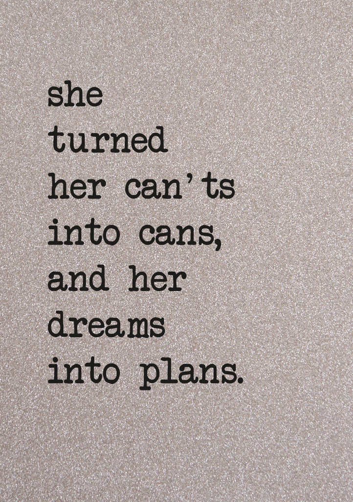 Glitter Notebook- She Turned Her Can'ts