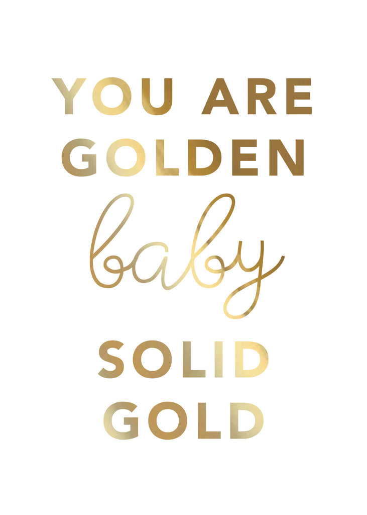 Print- You Are Golden