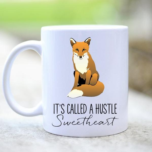 Fox Hustle Coffee Mug Cup