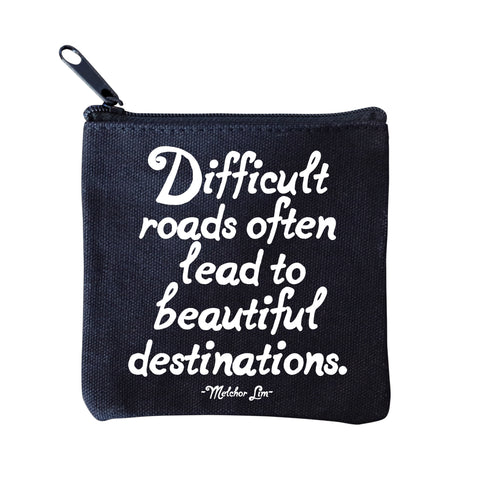 Difficult Roads Pouch