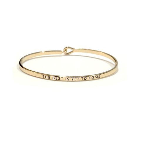 Mantra Bangle 'The Best Is Yet To Come'