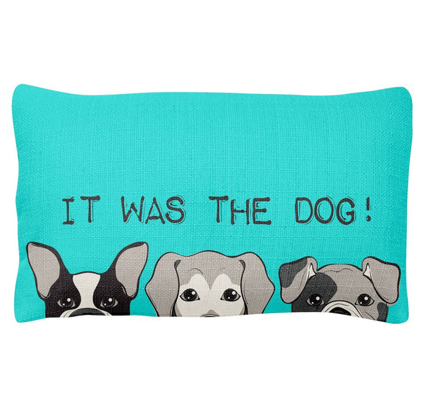 Pillow- It Was The Dog