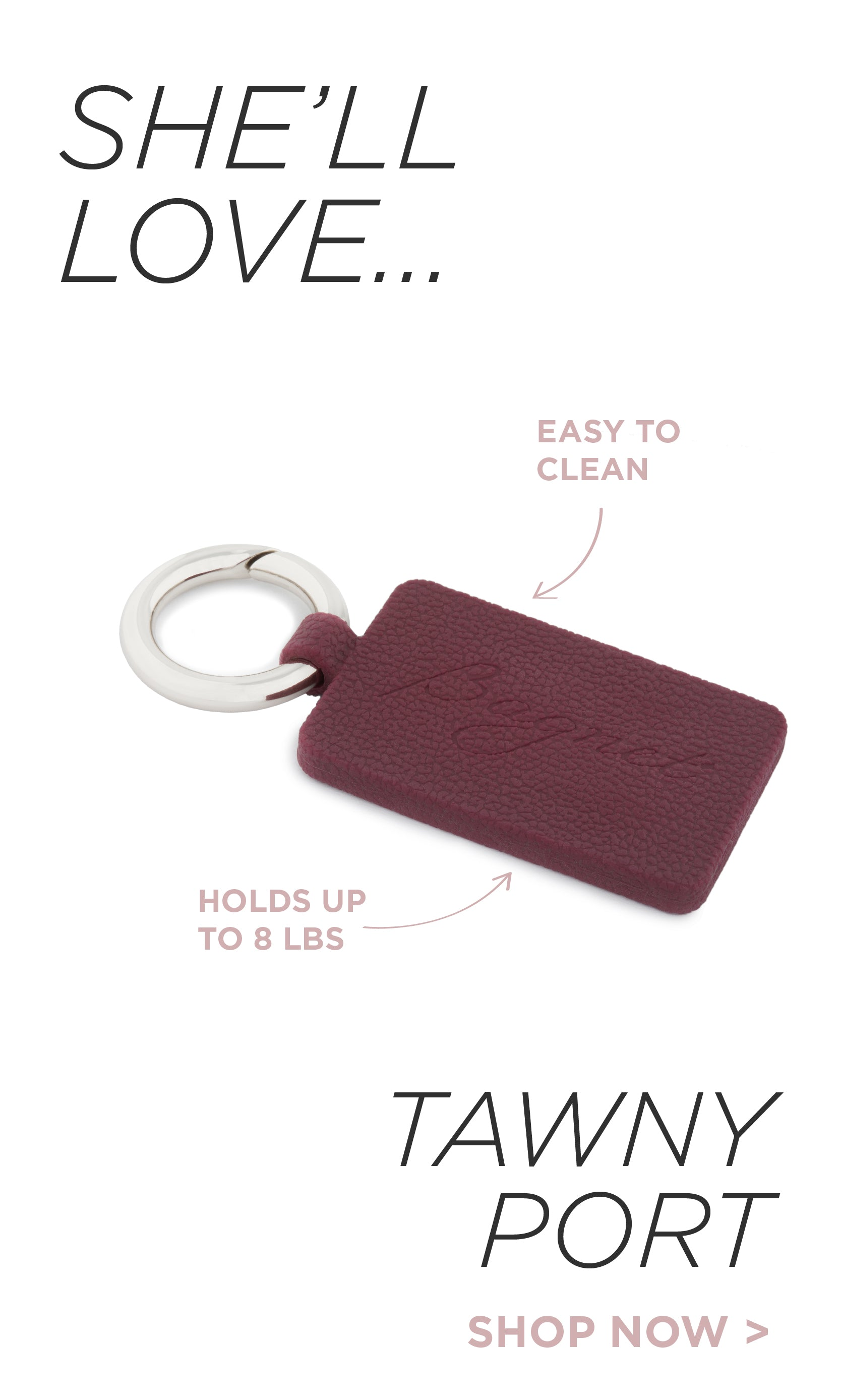 She'll Love the Tawny Port Bagnet. Easy to clean, this sport bagnet holds up 8 pounds.