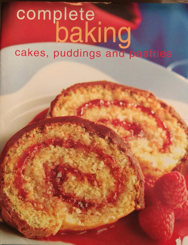 Complete Baking Cakes, Puddings and Pastries