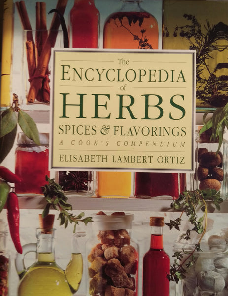 The Encyclopedia of Herbs Spices and Flavorings