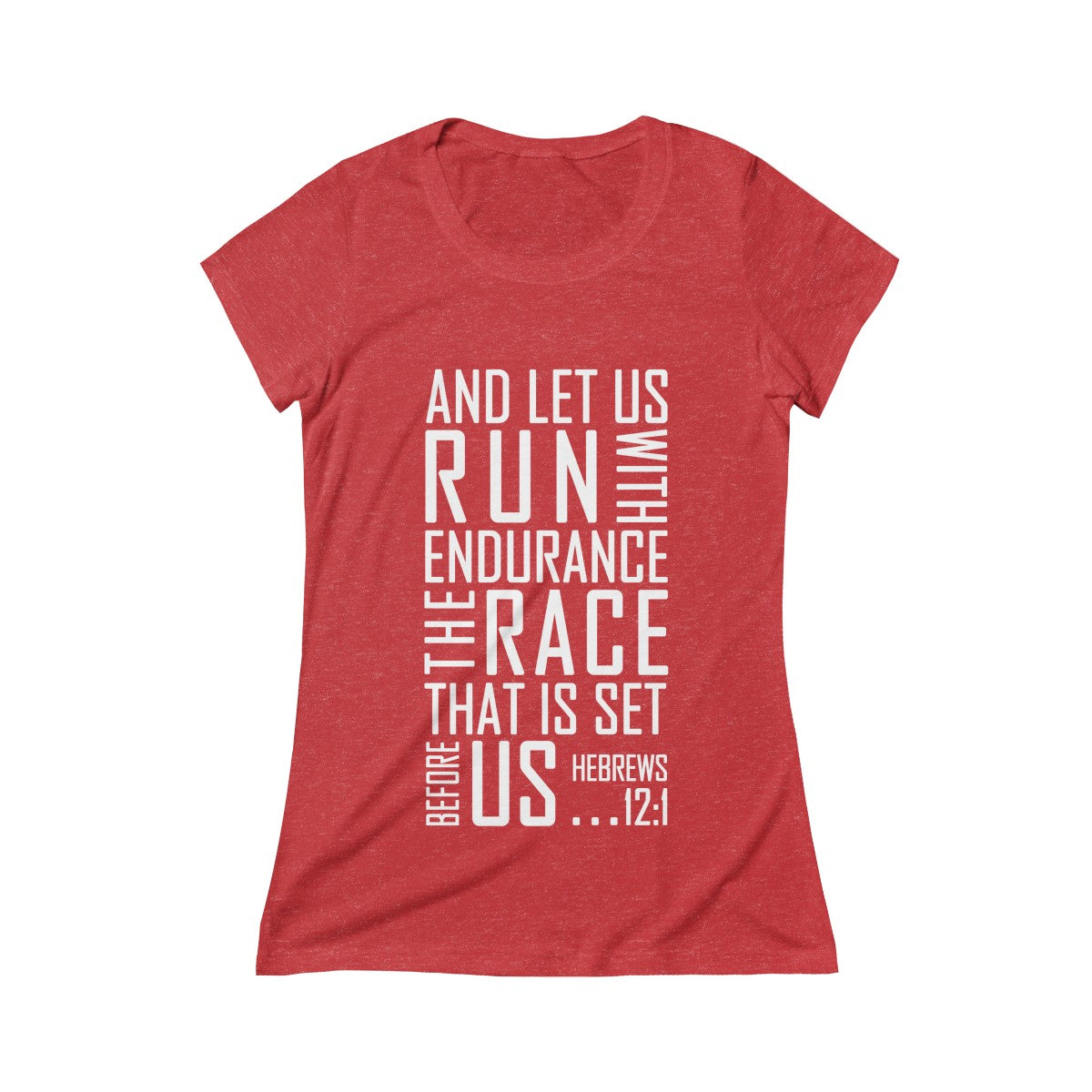 Keep Running the Race Hebrews 12:1 Christian Womens Scoop Tee