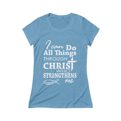 I Can Do All Things Through Christ Bible Verse Womens Scoop Tee