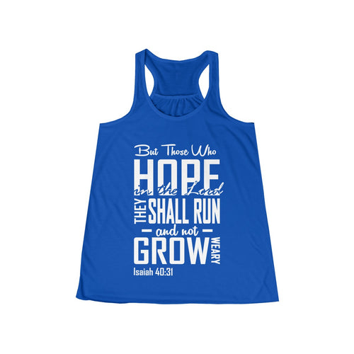 They Shall Run & Not Grow Weary Christian Flowy Racerback Tank