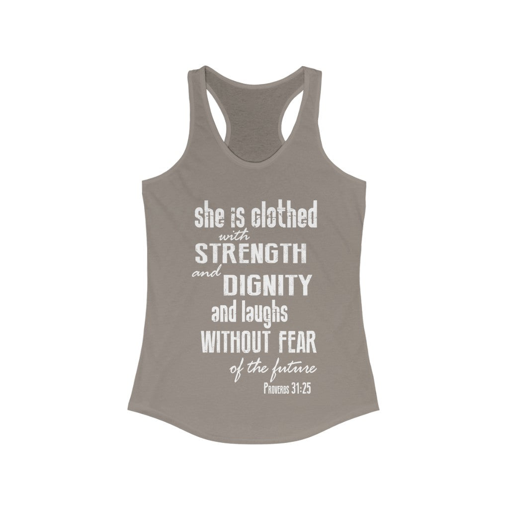 Proverbs 31:25 Strength & Dignity Christian Flowy Racerback Tank - NL