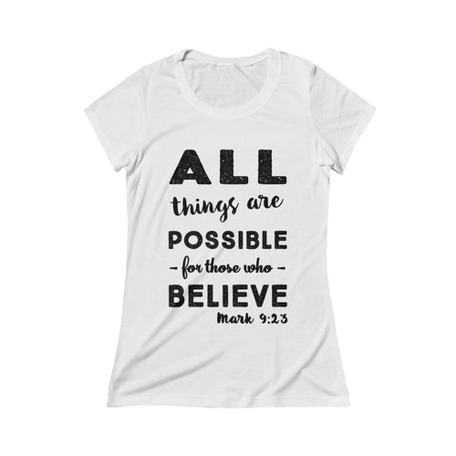 All Things Are Possible Mark 9:23 Bible Verse Womens Scoop Tee