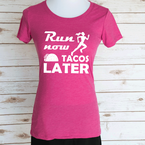 Run Now Tacos Later Casual Graphic T-Shirt. Funny Motivational Workout Quote. Scoop Neck Triblend Tee.