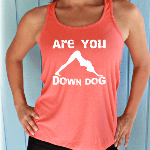 Are You Down Dog Flowy Yoga Workout Tank Top. Womens Fitness Motivation.