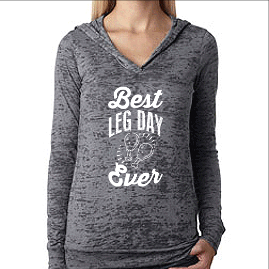 Best Leg Day Ever Womens Pullover Burnout Hoodie Thanksgiving Shirt