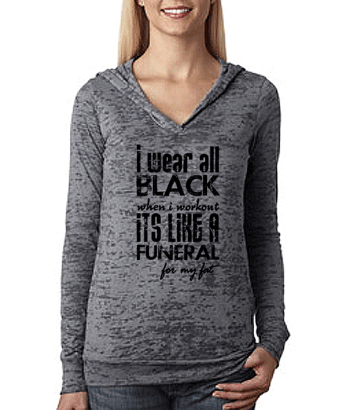 I Wear All Black When I Workout Womens Pullover Fitness Workout Hoodie