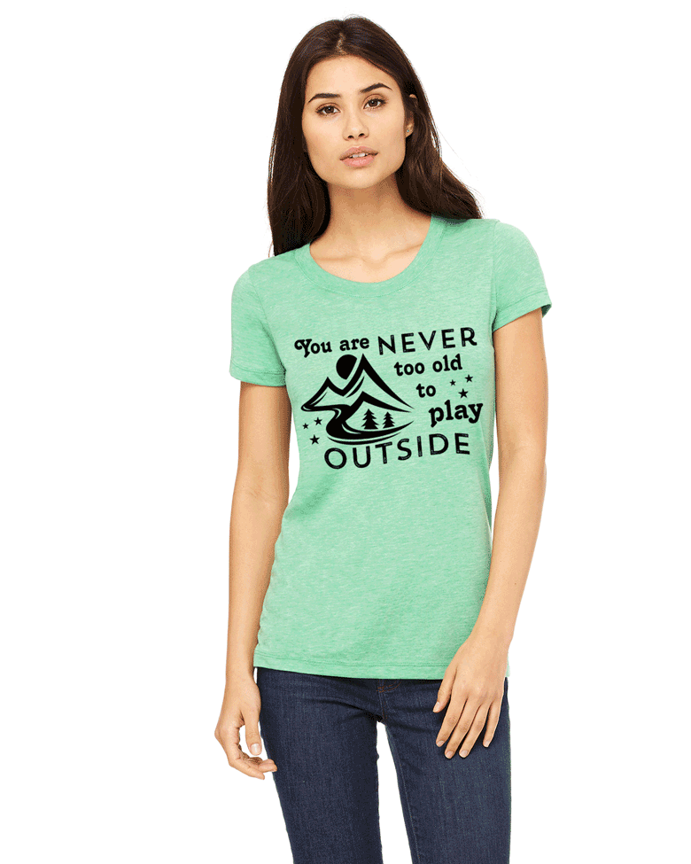 You Are Never Too Old To Play Outside Mountain Hiking Backpacking Scoop Neck Triblend Tee.